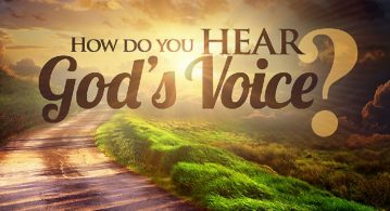 How do you hear God's voice?